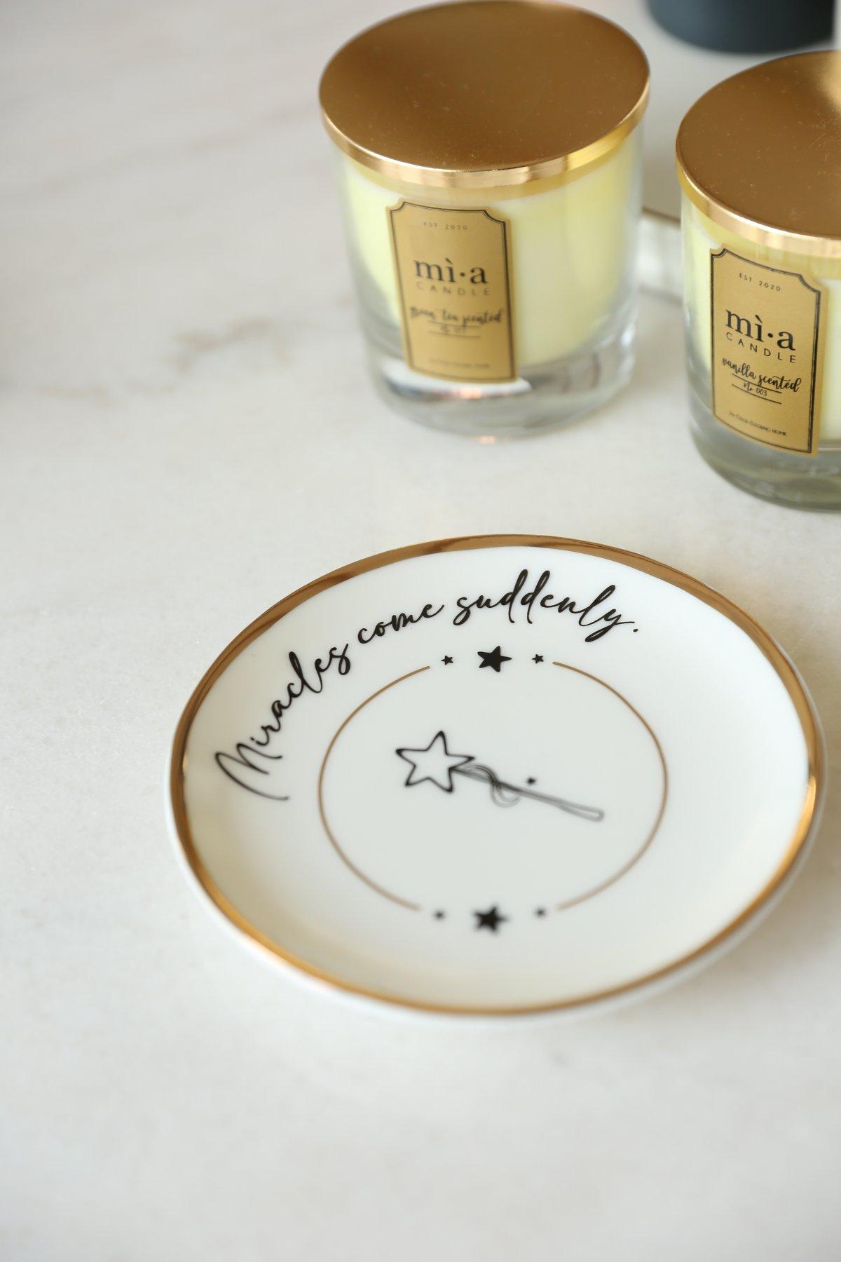 Motto Collection Miracles Come Suddenly Tatlı Tabağı